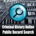 Criminal history Online Public Record Search